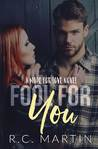 Fool for You (Made for Love, #4)