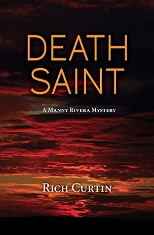Death Saint (Manny Rivera #6)