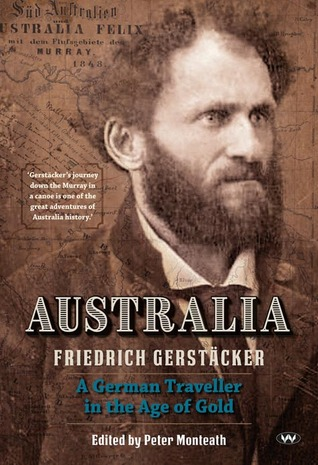 Australia: A German Traveller in the Age of Gold