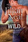 Forever Wild (Camden Ranch, #2)