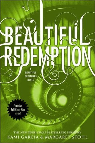 Beautiful Redemption by Kami Garcia & Margaret Stohl [Paperback]