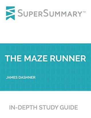 Study Guide: The Maze Runner by James Dashner