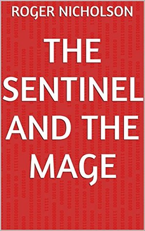 The Sentinel and the Mage
