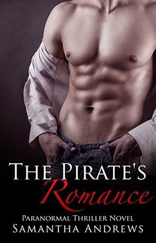 ROMANCE: FANTASY: The Pirate's Romance (A Pirate Bad Boy Billionaire Romance)