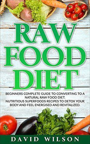 Raw food diet 50 raw food recipes inside this raw food cookbook 30372847 forumfinder Gallery