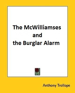 The McWilliamses and the Burglar Alarm