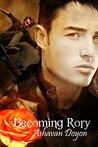 Becoming Rory by Ashavan Doyon