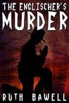 The Englischer's Murder by Ruth Bawell