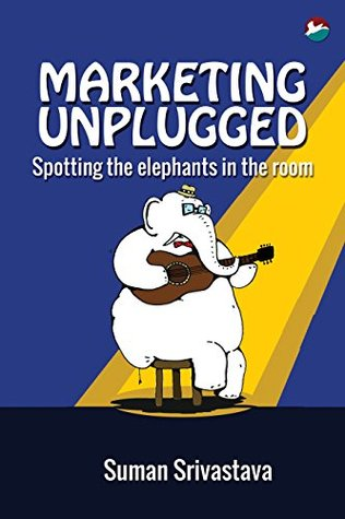 Marketing Unplugged: Spotting the elephants in the room