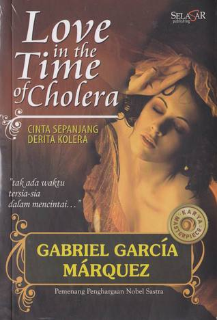 Love in The Time Of Cholera: Cinta Sepanjang Derita Kolera