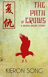 The Path of Crows: A Wuxia Story