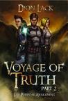 Voyage of Truth- Part 2: The Purpose Awakening