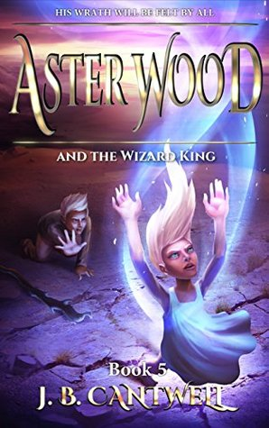 aster-wood-and-the-wizard-king