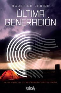 Reseña #69: Última generación - Agustina Caride