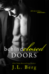 Behind Closed Doors (Walls, #3)