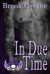 In Due Time (The Knights of Mayhem #4)