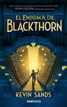 El enigma de Blackthorn by Kevin Sands