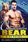 Commander Bear (Bear Patrol, #1)