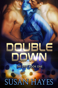 Double Down (The Drift, #1) by Susan Hayes