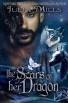 The Scars of Her Dragon by Julia Mills