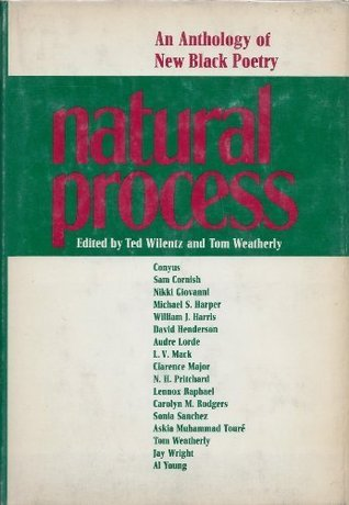 Natural Process; An Anthology of New Black Poetry
