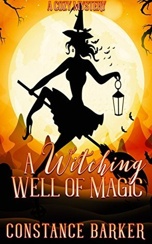 A Witching Well of Magic(Witchy Women of Coven Grove 2)