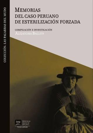 Memorias del caso peruano de esterilización forzada