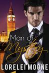 Man of Mystery by Lorelei Moone