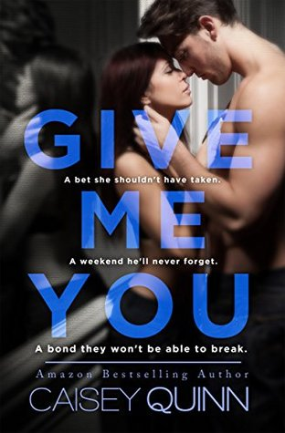 Give Me You (Keep Me Still, #2)