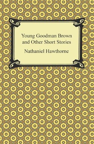 symbolism behind the names of the characters in the short story young goodman brown by nathaniel haw