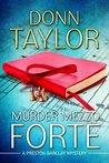 Murder Mezzo Forte by Donn E. Taylor
