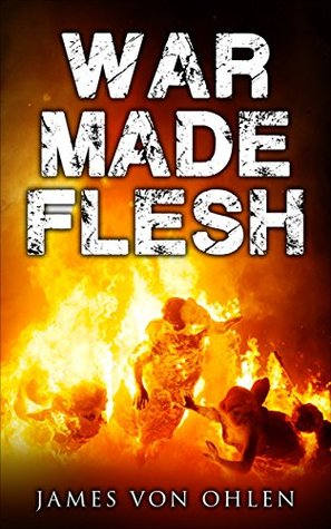War Made Flesh (Children of Hel Book 2)