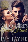 The Billionaire's Secret Heart (Scandals of the Bad Boy Billionaires #1)