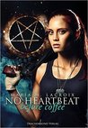 No heartbeat before coffee by Maria M. Lacroix