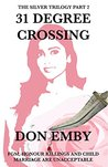 31 Degree Crossing (The Silver Trilogy Book 2)
