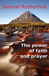 The Power of Faith and Prayer