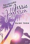 Das verrückte Leben der Jessie Jefferson by Paige Toon