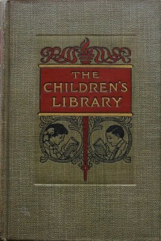 The Children's Library: Heroes and Heroines Every Child Should Know