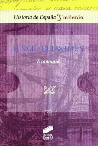 El Siglo de las Luces. Economía (Historia de España, 3er milenio)