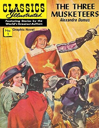 The Three Musketeers (Classic graphic novel Book 1)