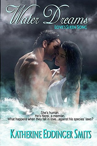 Water Dreams (Love's Siren Song Book 1)