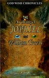 The Archangel Jophiel and William Travis (The God Wish Chronicles Book 1)