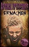 Apokalyptisches Erwachen by Katharina Groth