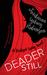 Deader Still: A Bridget Sway Novel