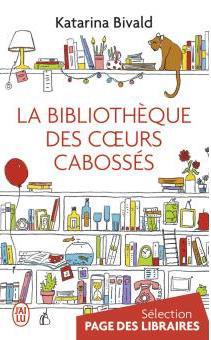 La bibliothèque des cœurs cabossés por Katarina Bivald