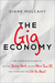 The Gig Economy by Diane Mulcahy
