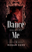 Dance Only for Me (Dance with the Devil, #4)