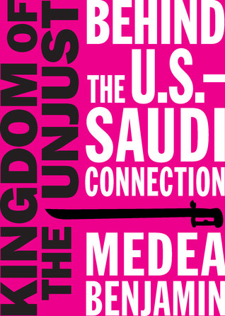 Kingdom of the Unjust: Behind the U.S.–Saudi Connection