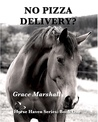 No Pizza Delivery? (Horse Haven, #1)