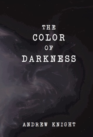 The Color of Darkness